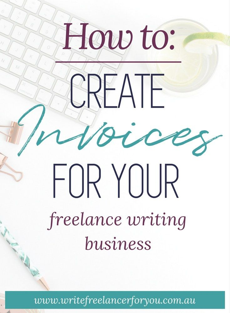 How to create invoices for your freelance writing business - create and invoice