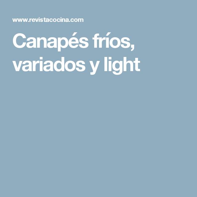Canapés fríos, variados y light