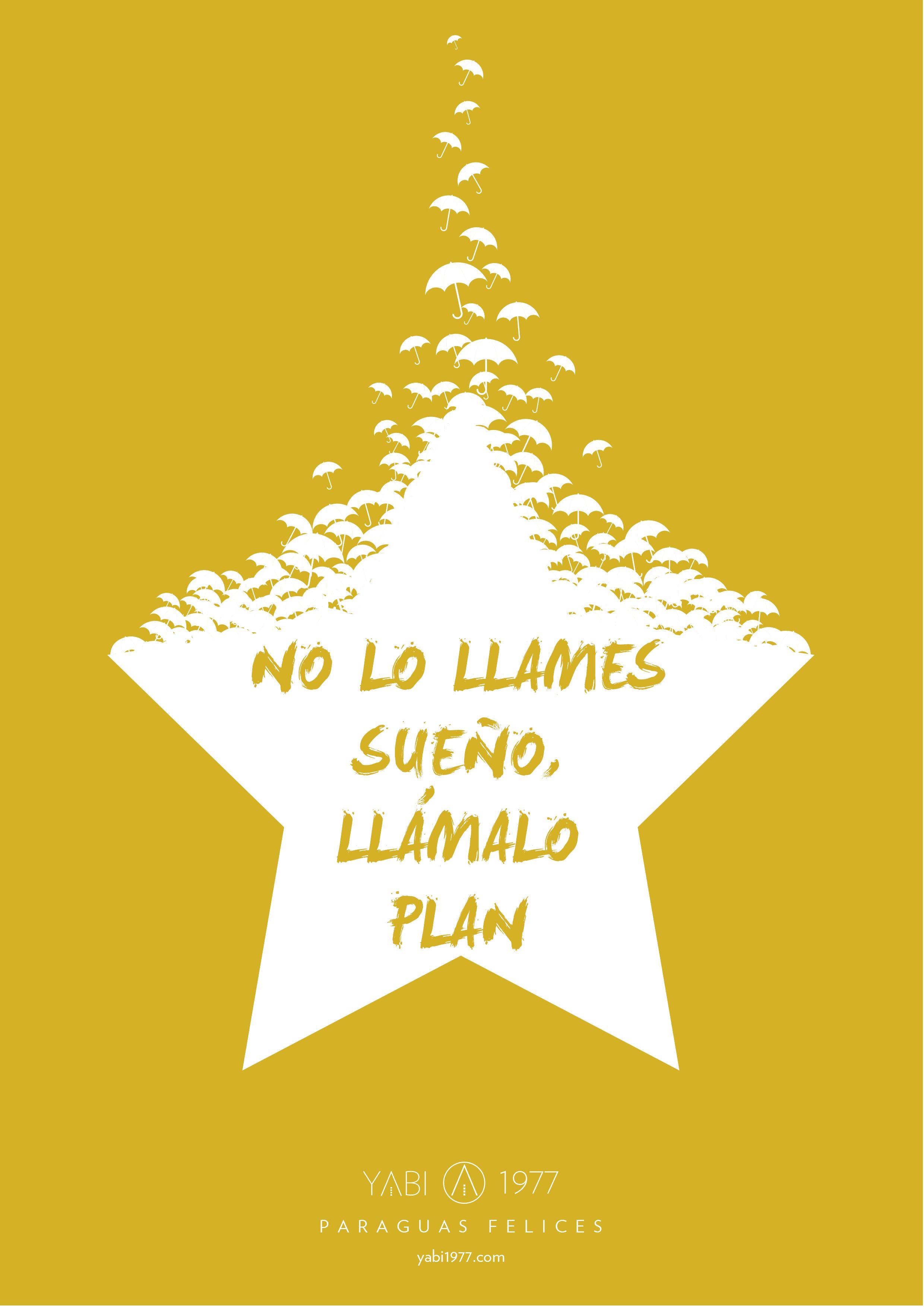 ¿Tienes un sueño? Tienes un plan... :) #buenosdias