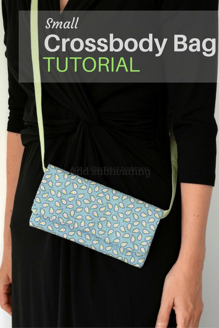 Small Crossbody Bag DIY | Taschen nähen, Umhängetasche und Nähen