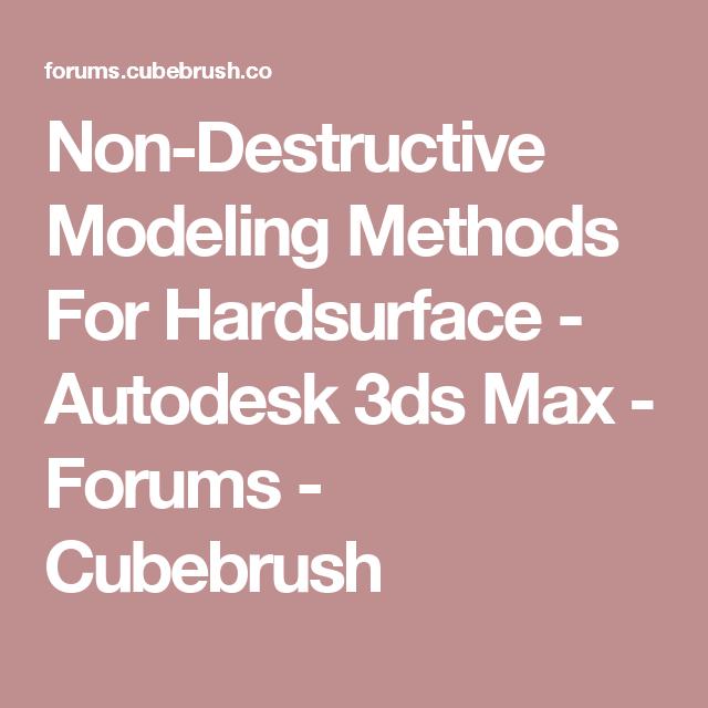 Non-Destructive Modeling Methods For Hardsurface - Autodesk 3ds Max