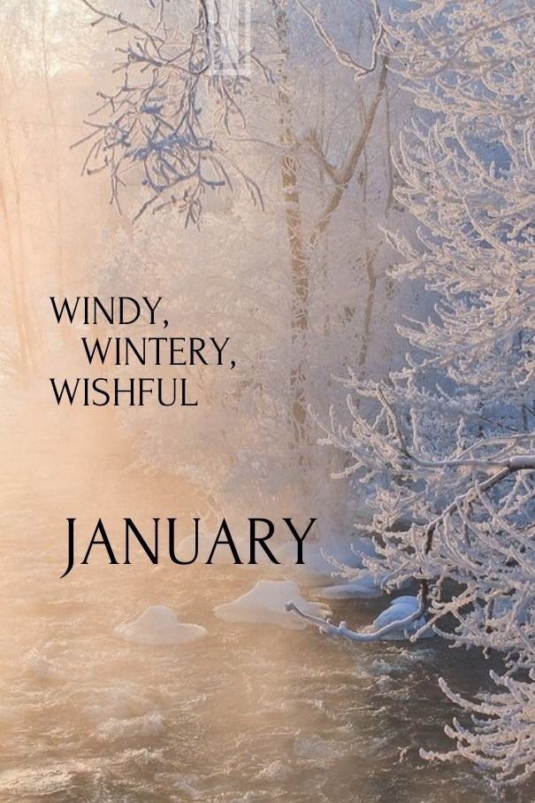 Post Anything From Anywhere Customize Everything And Find And Follow What You Love Create Your Own Tumblr B Hello January Months In A Year January Quotes