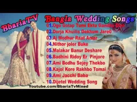 Bangla Wedding SongsTop10 Playlist Biyer Gaan Full