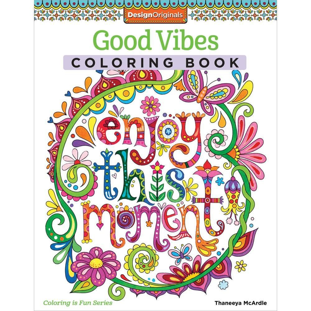 Good Vibes Coloring Book O Design Originals Creative