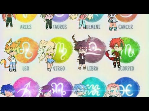 If Zodiacs Signs Lived Together Gacha Life Youtube Anime Zodiac Zodiac Signs Zodiac