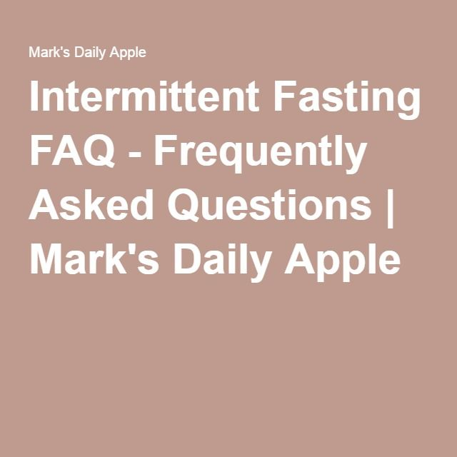 Intermittent Fasting Faq Frequently Asked Questions Intermittent