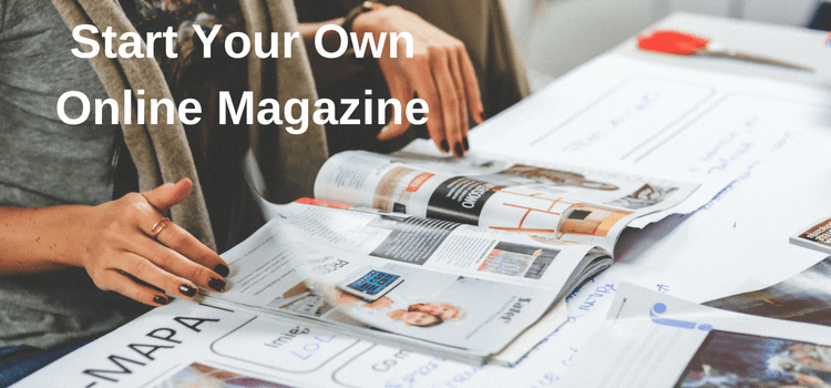 How To Start An Online Magazine And Find New Readers