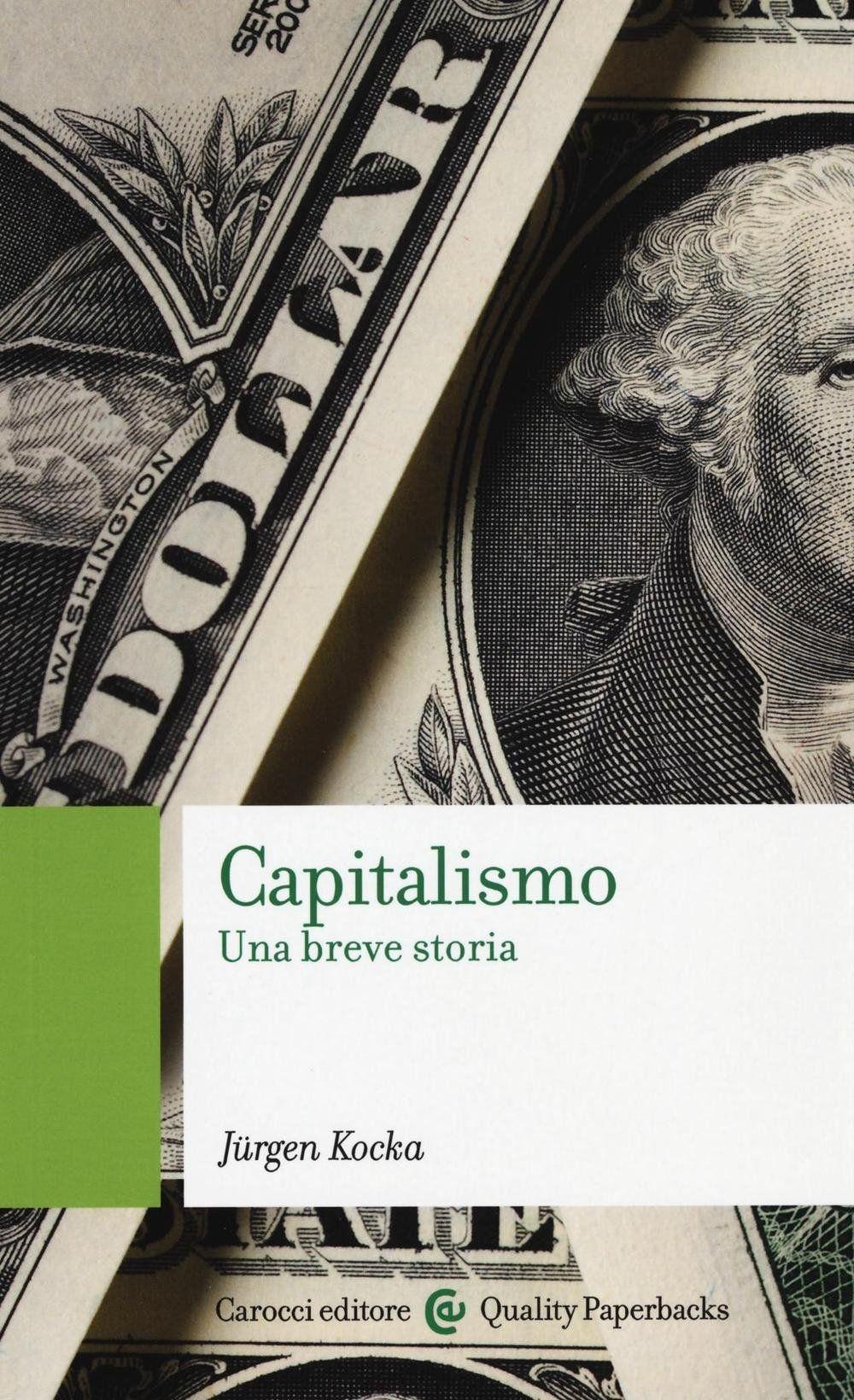 Capitalismo Una Breve Storia Amazon It Kocka Jurgen Pironti P Libri Storia Libri Scolastici