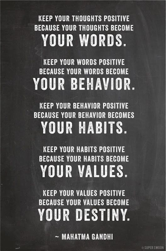 Keep your thoughts positive!