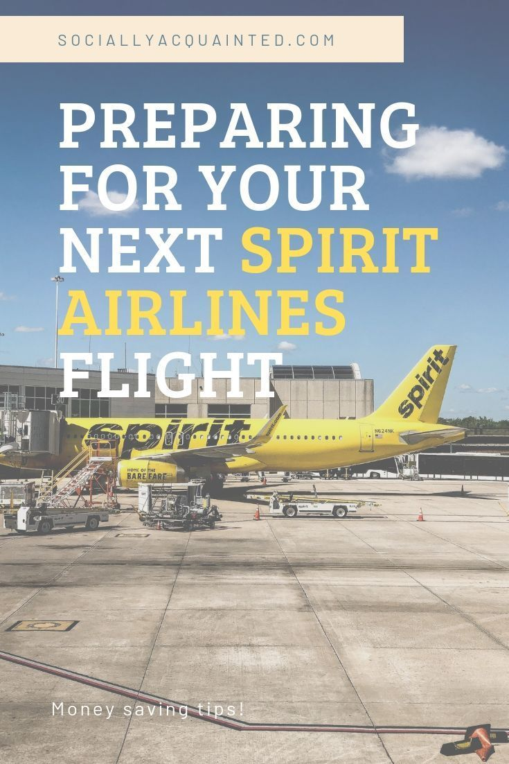 How to Prepare for Your Next Spirit Airlines Flight