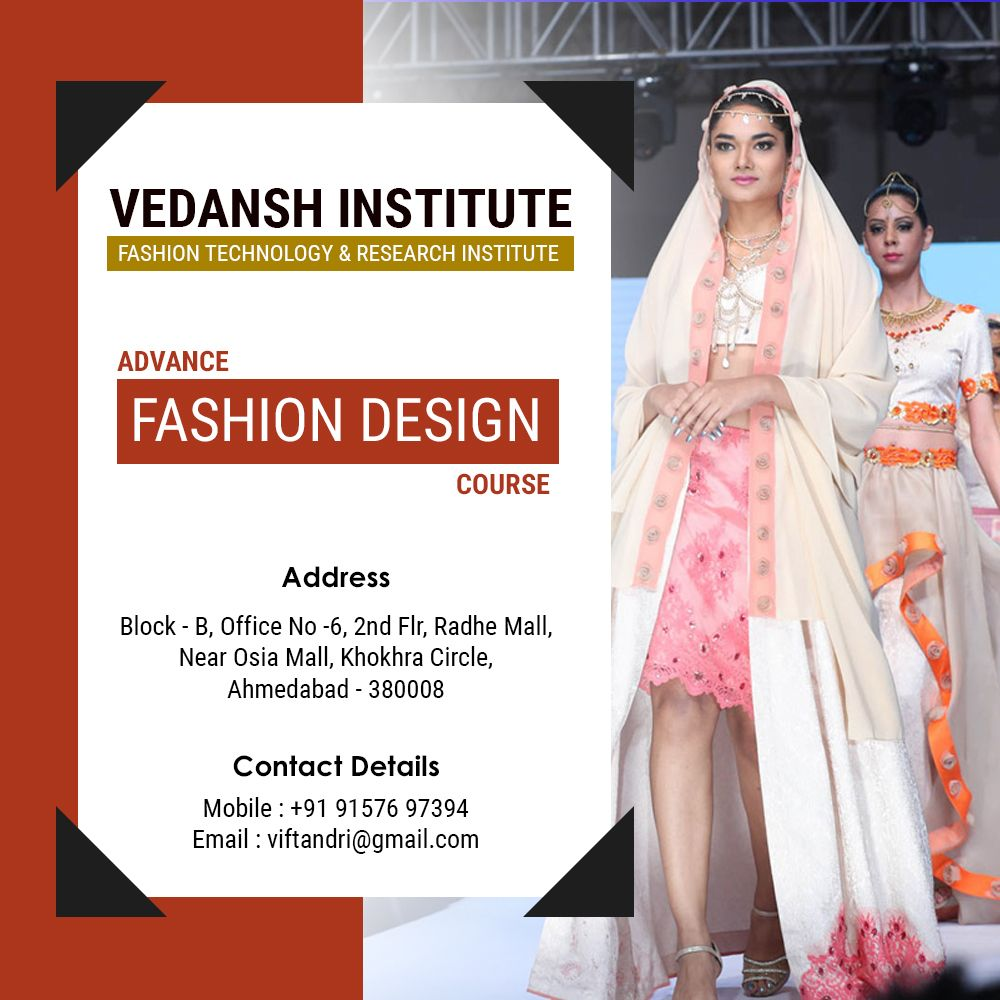 Vedansh Institute Of Fashion Technology Research Institute Viftandri Admission Open For Fashion Fashion Designing Course Technology Fashion Fashion Design