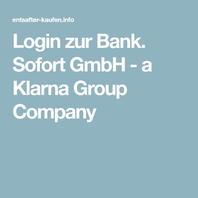 Sofort Gmbh login zur bank sofort gmbh a klarna company körper pflege