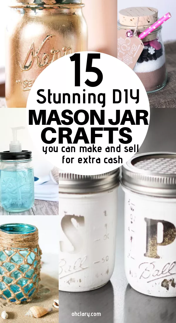 15 DIY Mason Jar Crafts To Sell For Extra Cash That You Need To Know About #masonjarcrafts