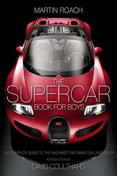 2015 The Supercar Book By Martin Roach Harpercollins Super Cars Books For Boys Books