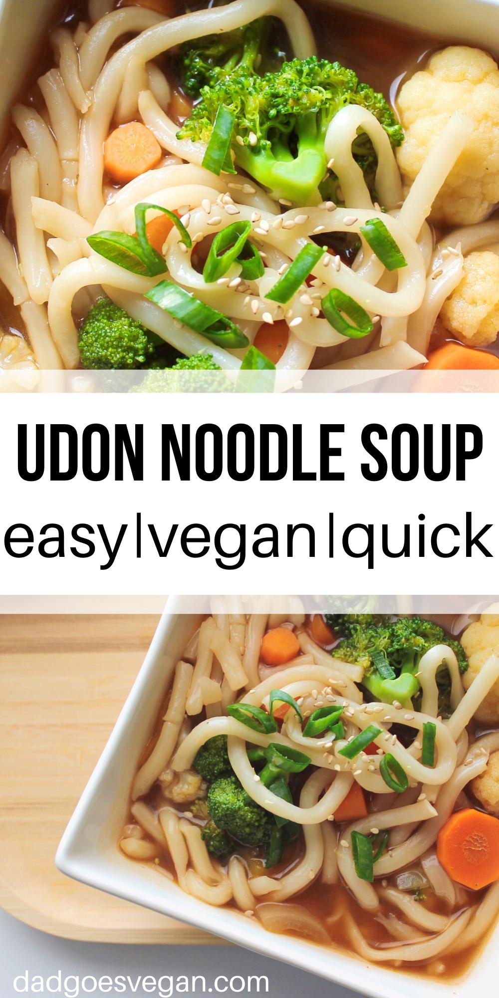 Vegan Udon Soup Recipe Vegan Recipes Healthy Quick Vegan Meals Vegetarian Soup