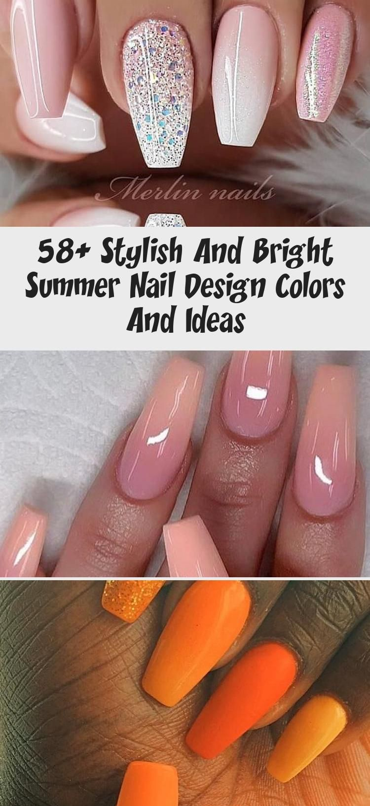 58+ Stylish und Bright Summer Nail Design Farben und Ideen – NAIL ART