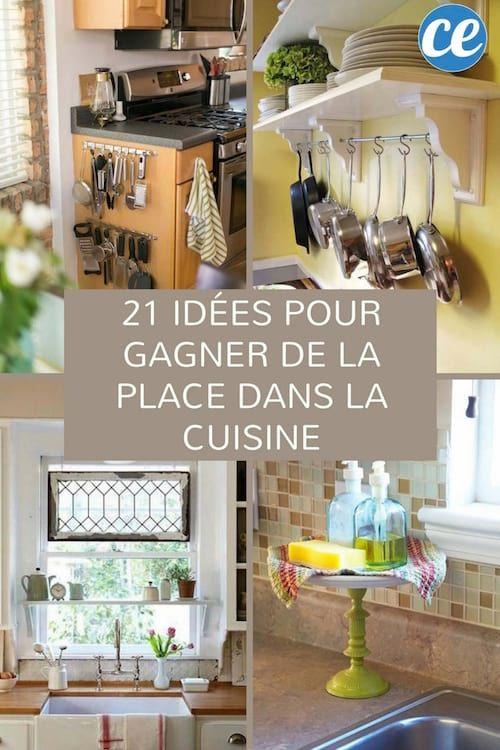 21 Astuces Geniales Pour Gagner De La Place Dans La Cuisine Idee Rangement Cuisine Rangement Maison Rangement Cuisine