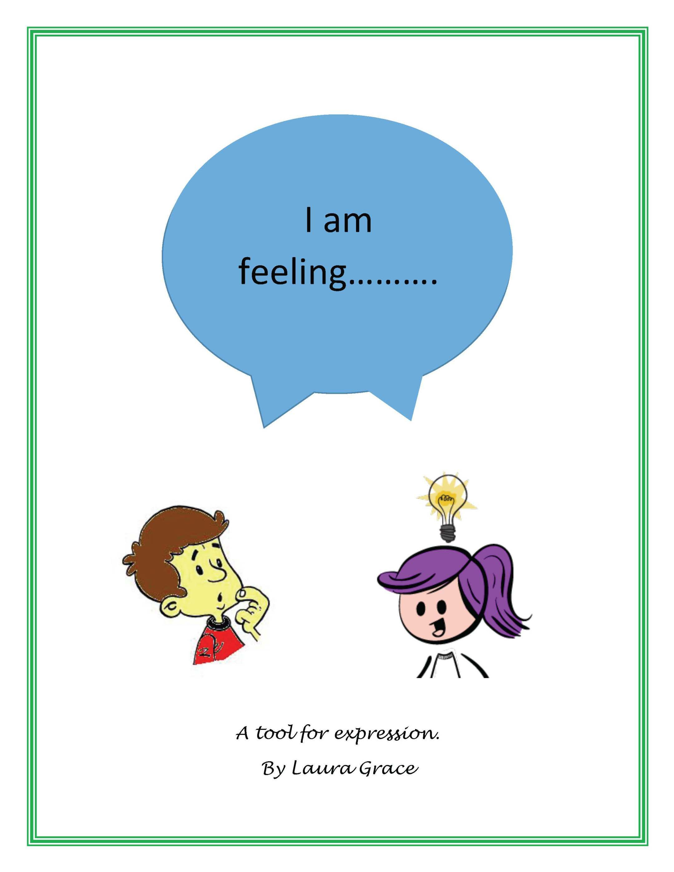 I Am Feeling