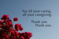 Thank You Caregiver Quotes Google Search Caregiver Quotes Be Yourself Quotes Thank You Quotes