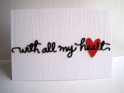 With All My Heart Simple Woodcute Background White Card