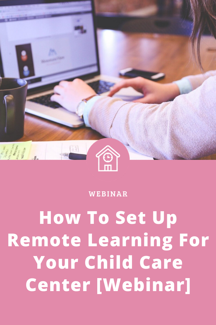 How To Set Up Remote Learning For Your Child Care Center