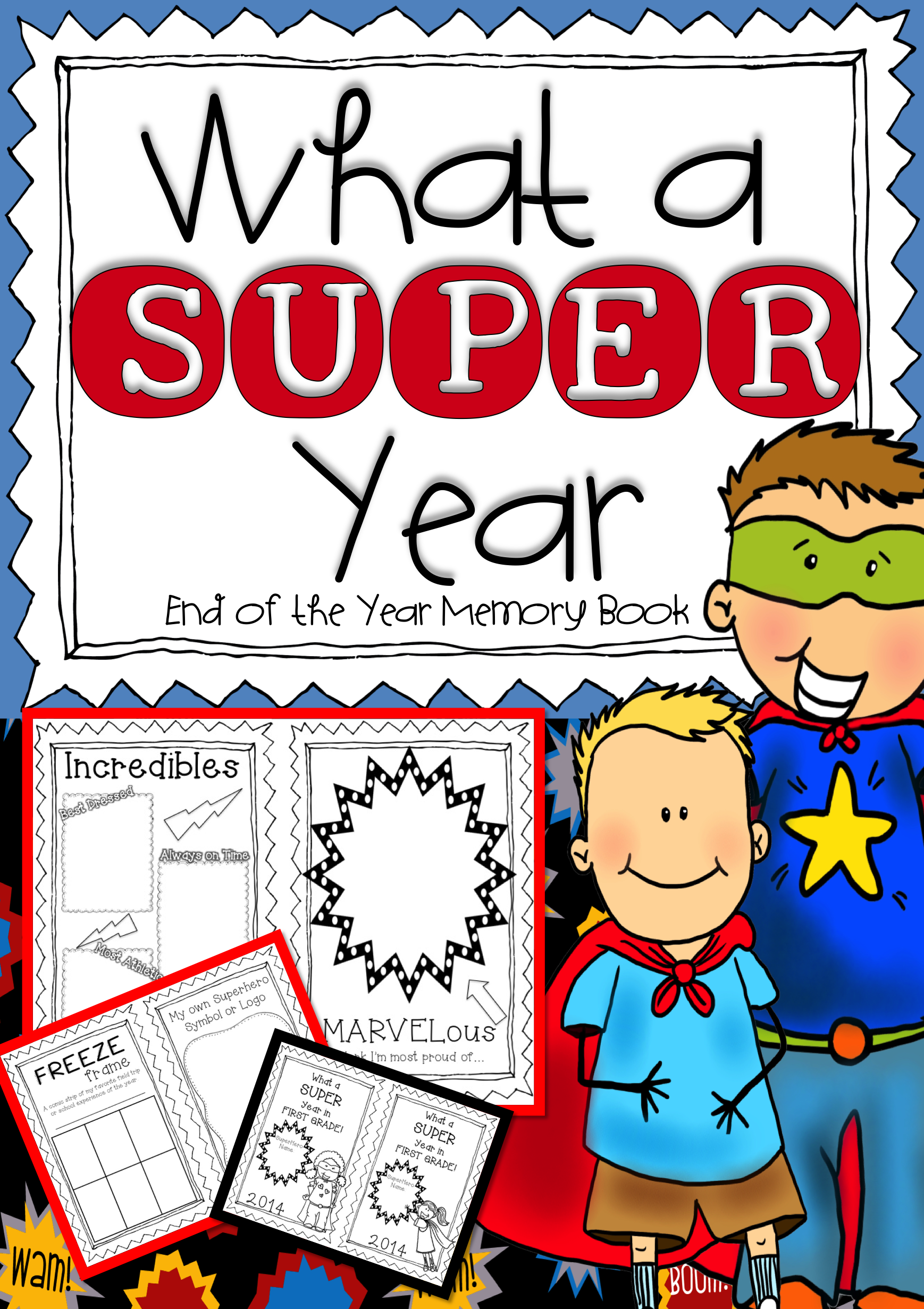 End Of The Year Memory Book What A Super Year Superhero