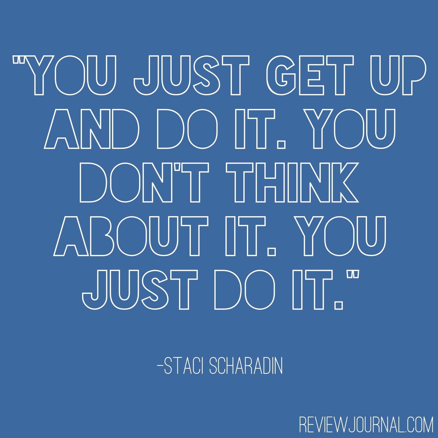 Just Do It Quotes Don't Think About Itjust Do Itmotivation Quote Success