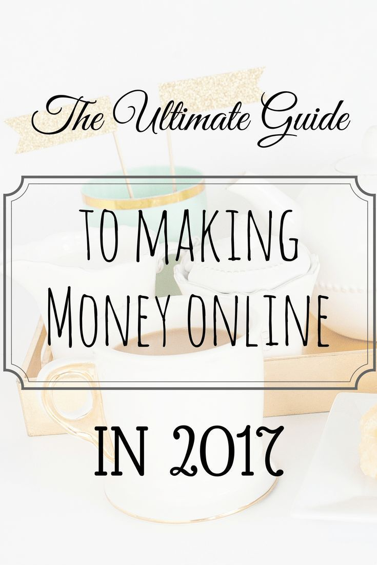Ultimate Guide to Making Money Online 2017 | Online check ...