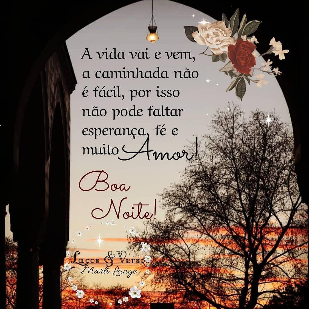 Boanoite Vida Caminhada Esperanca Fe Amor Mensagens
