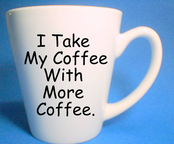 office coffee cups. Plain Office More Coffee Mug Mugs With Quotes Office Cup By UncommonMugs Inside Cups O