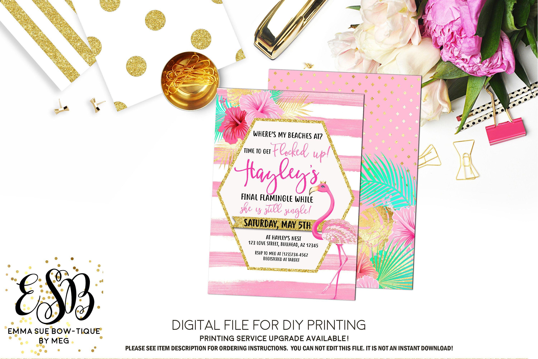 Flamingo Bachelorette Party Invite - Change wording *Digital File ...