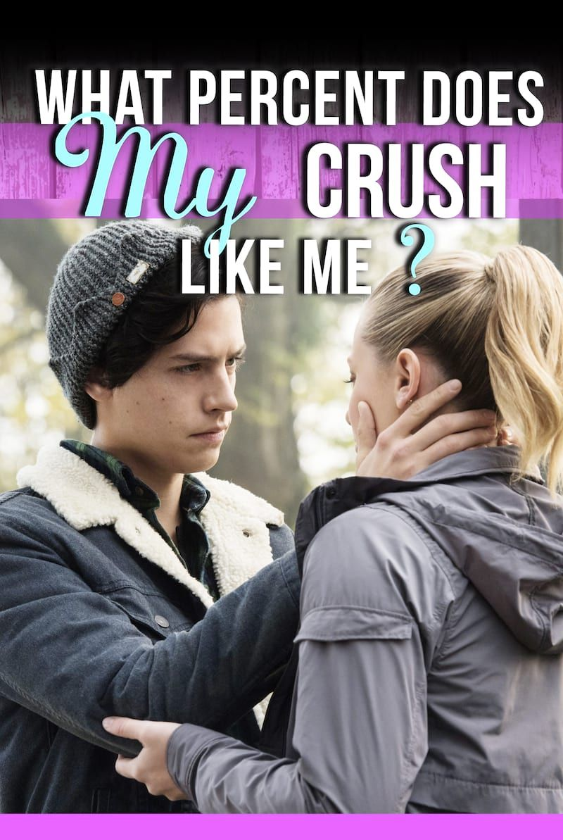 Quiz: What Percent Does My Crush Like Me? | Relationship