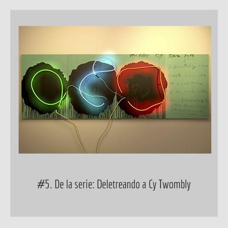 #5. DE LA SERIE: DELETREANDO A CY TWOMBLY.  YENY CASANUEVA Y ALEJANDRO GONZÁLEZ. PROYECTO PROCESUAL ART.
