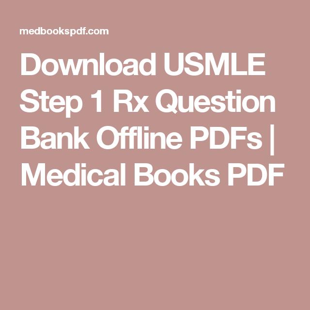 Download USMLE Step 1 Rx Question Bank Offline PDFs | Medical Books