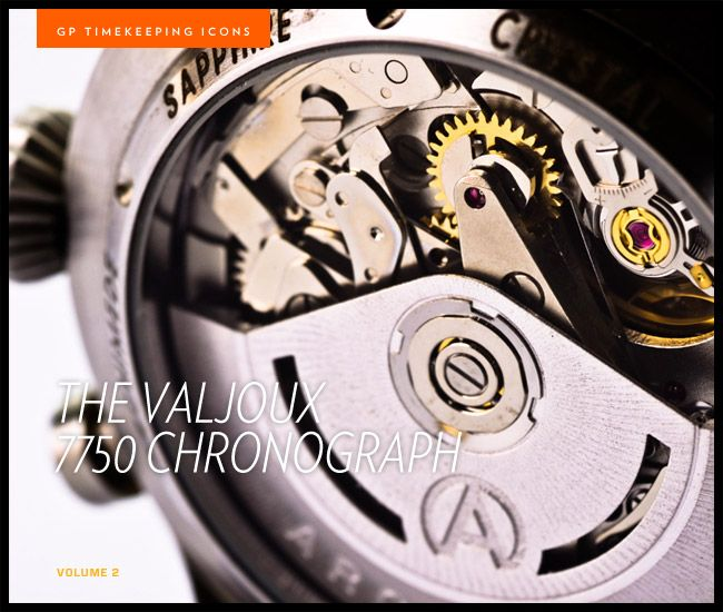 Valjoux 7750 Chronograph : An article on this key watch movement.