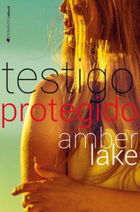 Descargar Testigo Protegido Libro Gratis Pdf Epub Amber Lake