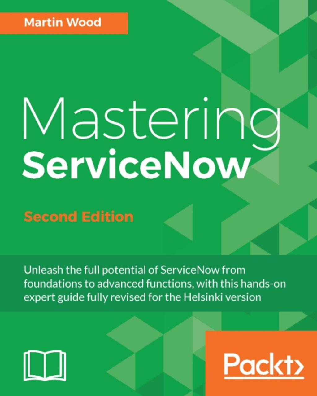 Mastering Servicenow  Ebook  In 2020
