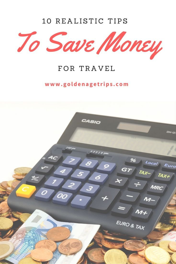 10 Tips That Will Help You Save Money To Travel With Images