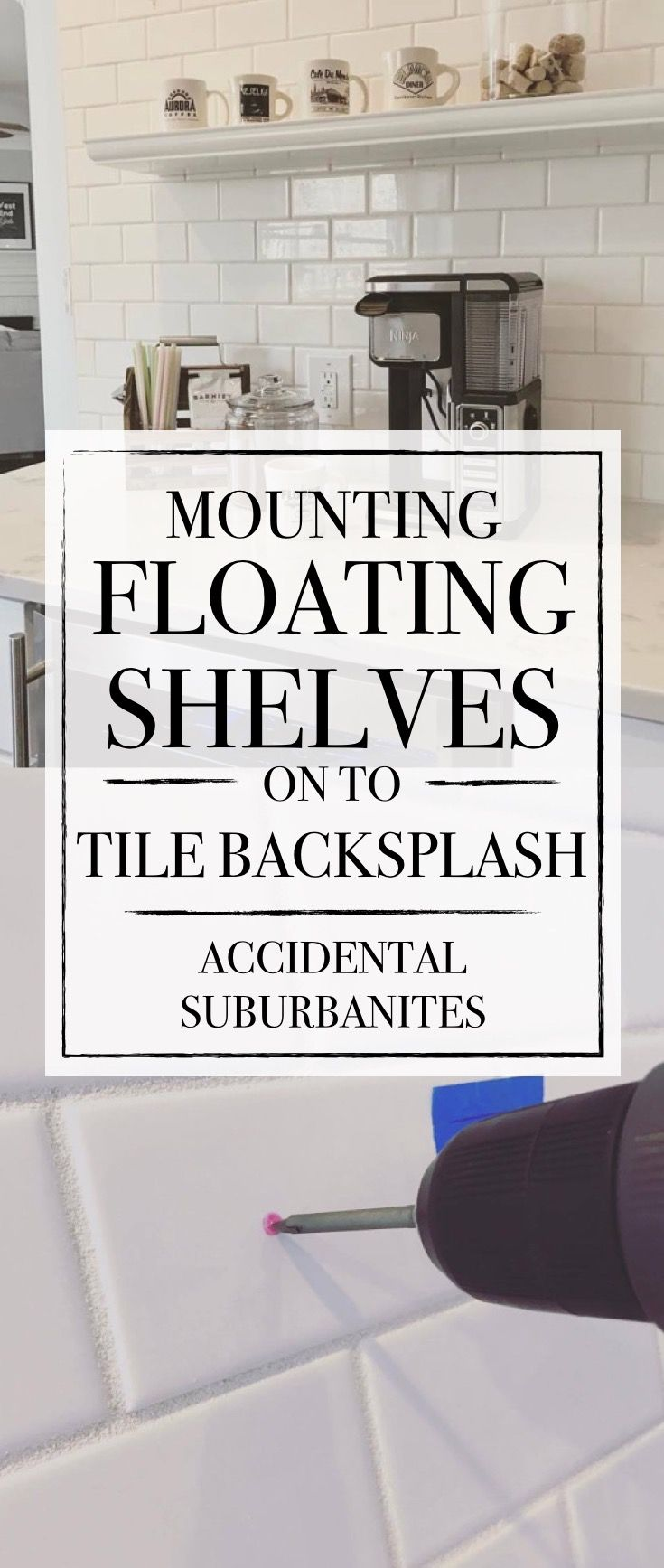 Mounting floating shelves on to tile backsplash drilling through mounting floating shelves on to tile backsplash drilling through tile anchoring through tile dailygadgetfo Choice Image