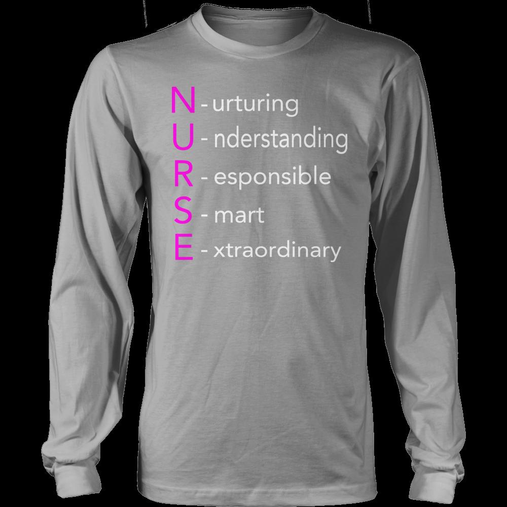 Nurse Nurturing Understanding Responsible Smart Extraordinary Long Sleeve Tee