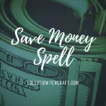 Three Easy Money Spells To Manifest Abundance #moneyspells Three Easy Money Spells To Manifest Abundance - Eclectic Witchcraft #moneyspell