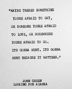 Maybe there's something you're afraid to say, or someone you're afraid t...