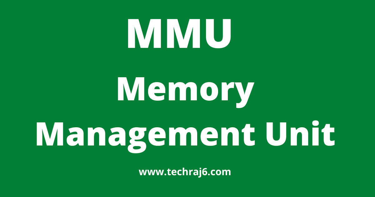 Mmu Full Form What Is The Full Form Of Mmu Memory Management Form The Unit