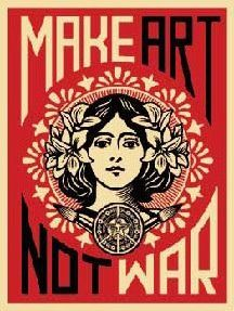 Poster: Make Art Not War - maybe for my dream craft room? ;)