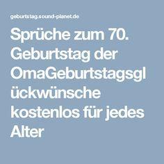 Sprüche Zum 70 Geburtstag Der Omageburtstagsglückwünsche Kostenlos