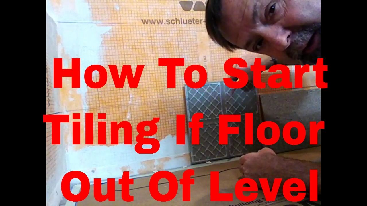 How To Start Tiling First Row Of Wall Tile If Floor Is Out Of Level ...