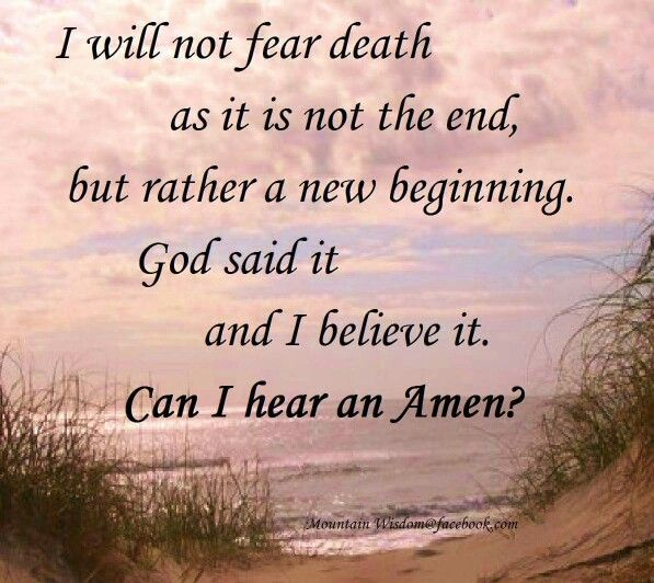 Not Fear Death Amen Bible Pinterest Amen God And God Prayer Awesome Does Jesus Fear Death Quotes
