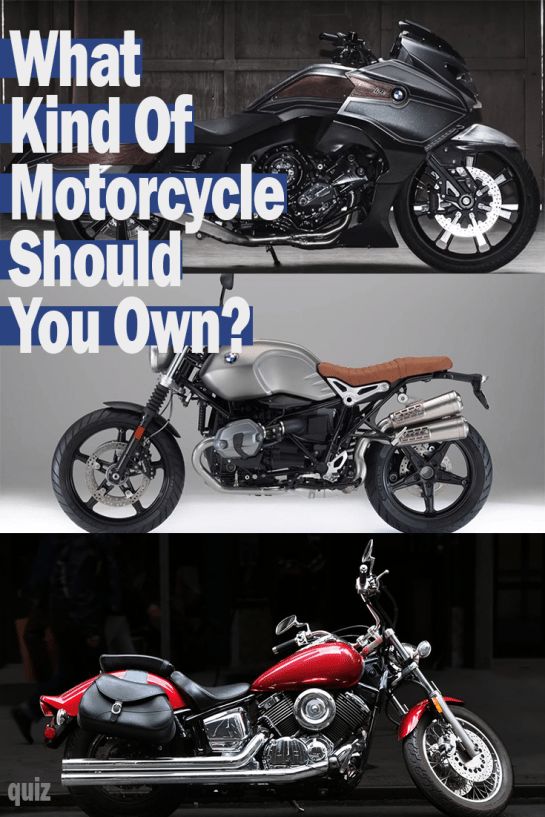Obviously you should own a motorcycle. They're cool! They get great mileage. They make a great sound. Still with so many motorcycles to choose from you should take this quiz to find out which one is right for you.