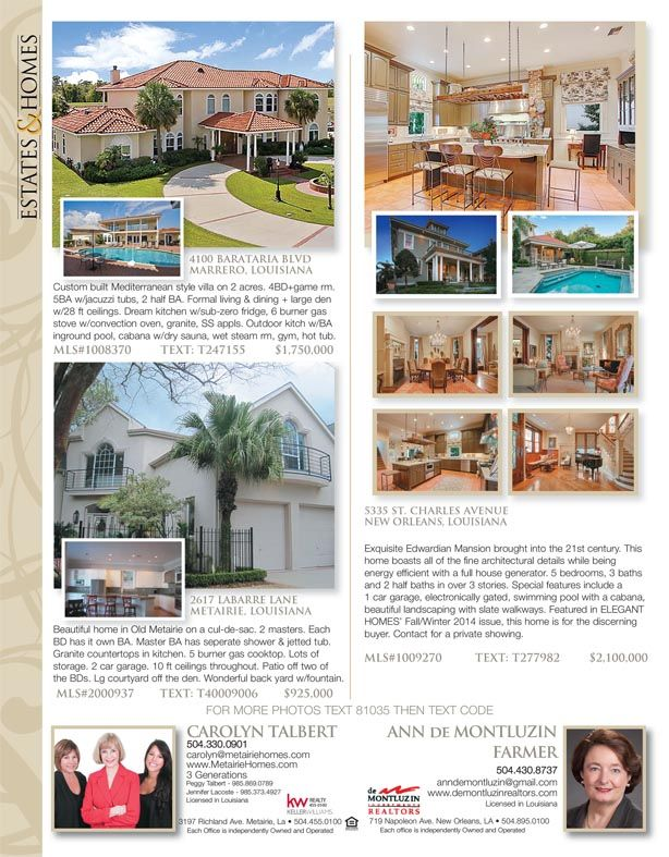 Carolyn Talbert And Ann De Montluzin Are The Agents For These Great Listings In Our Homes Land Of Great Estate Homes House And Home Magazine Waterfront Homes