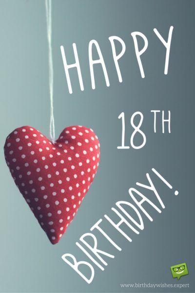 Happy 18th Birthday Birthday Wishes Pinterest Birthday Wishes